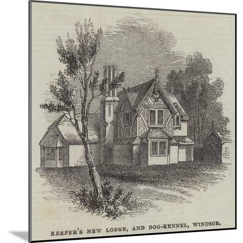 Keeper's New Lodge, and Dog-Kennel, Windsor--Mounted Giclee Print