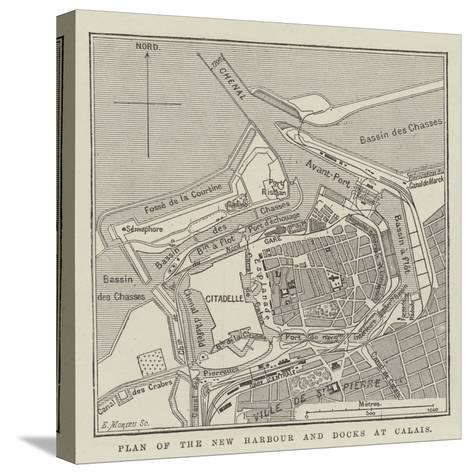 Plan of the New Harbour and Docks at Calais--Stretched Canvas Print