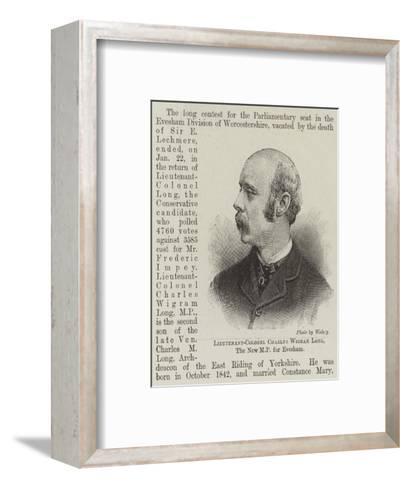 Lieutenant-Colonel Charles Wigram Long, the New Mp for Evesham--Framed Art Print