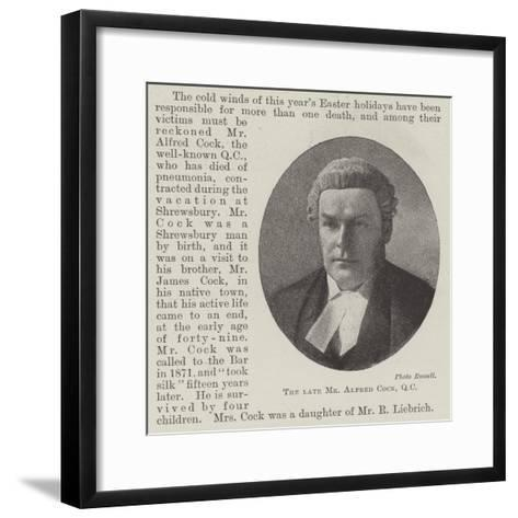 The Late Mr Alfred Cock--Framed Art Print