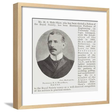 Professor H S Hele-Shaw--Framed Art Print