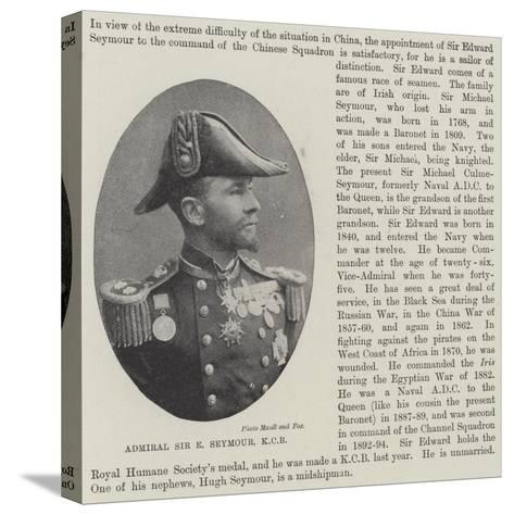 Admiral Sir E Seymour--Stretched Canvas Print