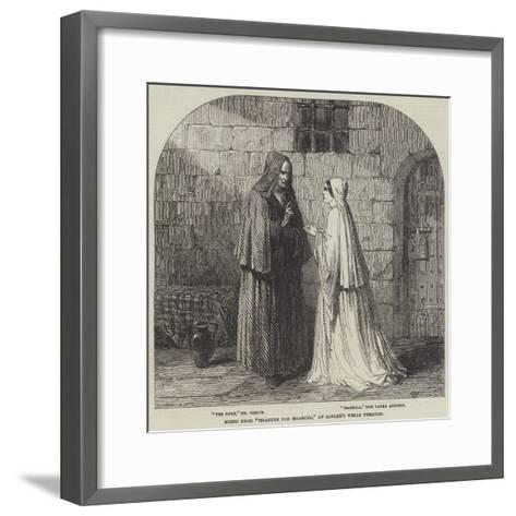 Scene from Measure for Measure, at Sadler's Wells Theatre--Framed Art Print