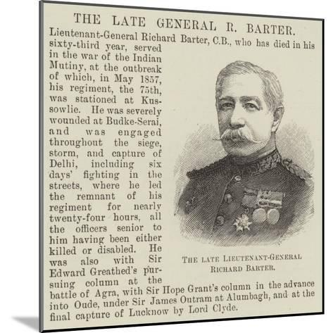 The Late Lieutenant-General Richard Barter--Mounted Giclee Print
