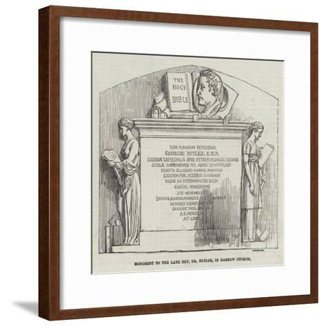 Monument to the Late Reverend Dr Butler, in Harrow Church--Framed Art Print
