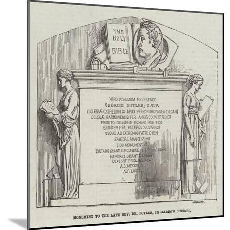 Monument to the Late Reverend Dr Butler, in Harrow Church--Mounted Giclee Print