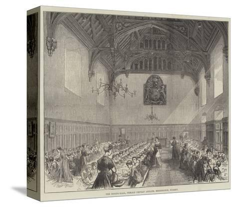 The Dining-Hall, Female Orphan Asylum, Beddington, Surrey--Stretched Canvas Print