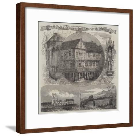 British Archaeological Association at Shrewsbury--Framed Art Print