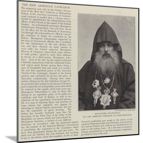 Monsignore Tchamtchian, the New Armenian Patriarch at Constantinople--Mounted Giclee Print