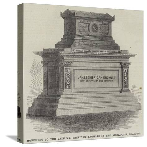 Monument to the Late Mr Sheridan Knowles in the Necropolis, Glasgow--Stretched Canvas Print