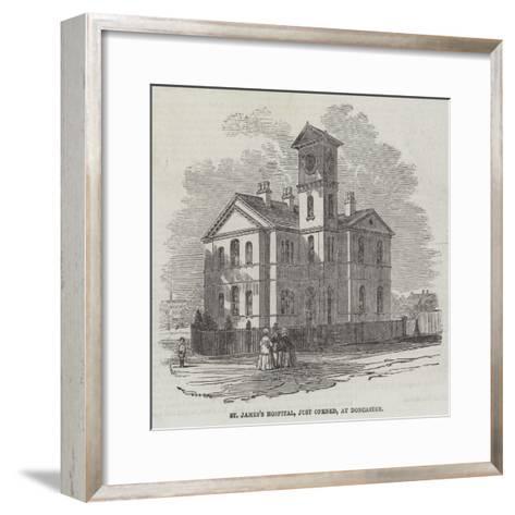 St James's Hospital, Just Opened, at Doncaster--Framed Art Print