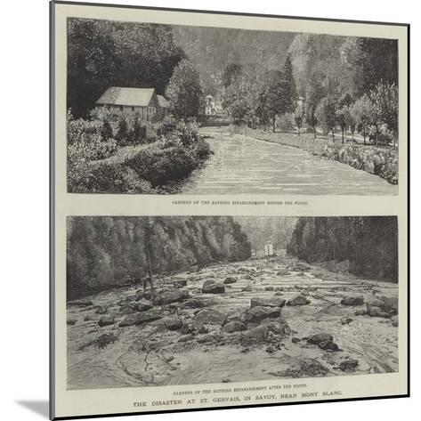 The Disaster at St Gervais, in Savoy, Near Mont Blanc--Mounted Giclee Print