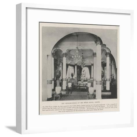 The Entrance-Hall of the Hotel Royal, Dieppe--Framed Art Print