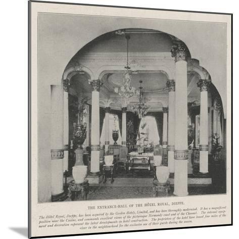 The Entrance-Hall of the Hotel Royal, Dieppe--Mounted Giclee Print