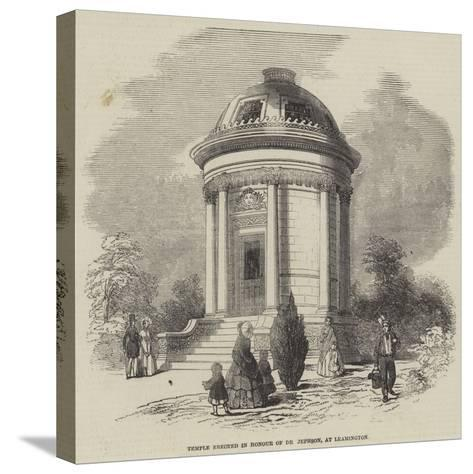 Temple Erected in Honour of Dr Jephson, at Leamington--Stretched Canvas Print