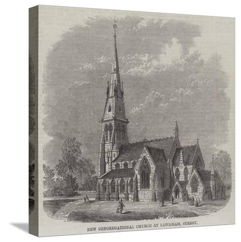 New Congregational Church at Lewisham, Surrey--Stretched Canvas Print