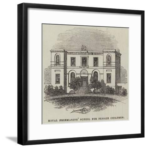 Royal Freemasons' School for Female Children--Framed Art Print