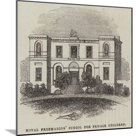 Royal Freemasons' School for Female Children--Mounted Giclee Print