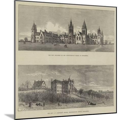 Charterhouse School--Mounted Giclee Print