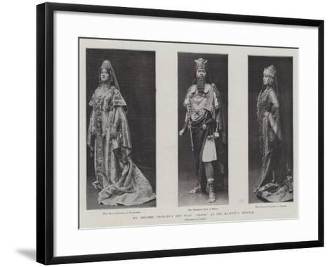 Mr Stephen Phillips's New Play, Herod, at Her Majesty's Theatre--Framed Art Print