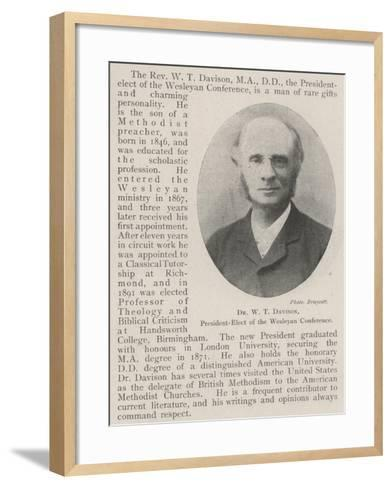 Dr W T Davison, President-Elect of the Wesleyan Conference--Framed Art Print