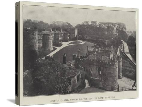 Skipton Castle, Yorkshire, the Seat of Lord Hothfield--Stretched Canvas Print