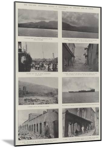 The Volcanic Disasters, Scenes in Martinique, St Vincent, and St Lucia--Mounted Giclee Print