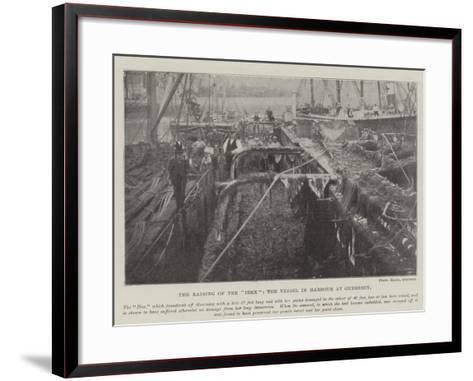 The Raising of the Ibex, the Vessel in Harbour at Guernsey--Framed Art Print