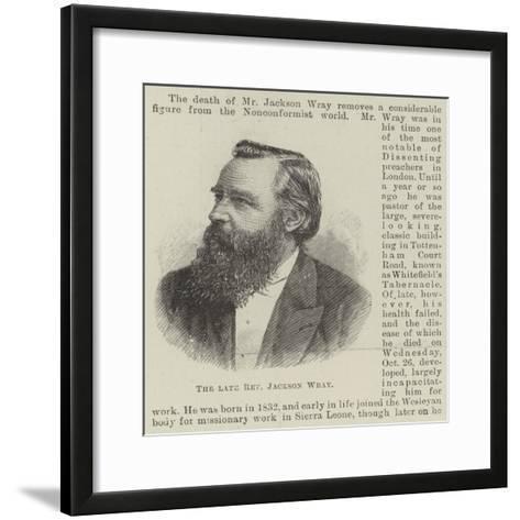 The Late Reverend Jackson Wray--Framed Art Print