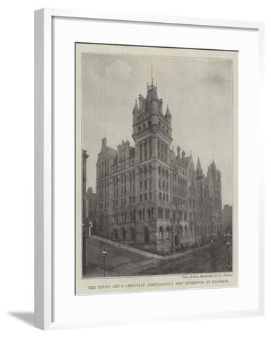 The Young Men's Christian Association's New Buildings at Glasgow--Framed Art Print