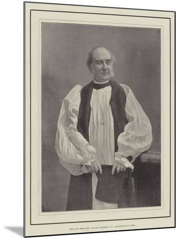 The Late Most Reverend William Thomson, Archbishop of York--Mounted Giclee Print