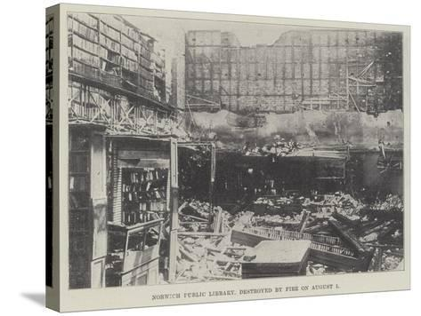 Norwich Public Library, Destroyed by Fire on 1 August--Stretched Canvas Print