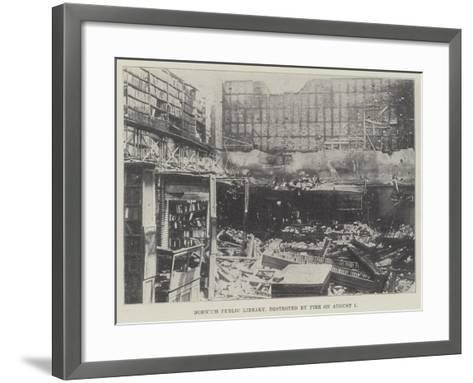 Norwich Public Library, Destroyed by Fire on 1 August--Framed Art Print