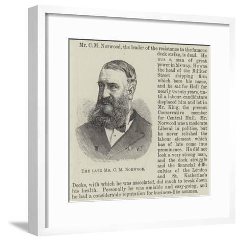 The Late Mr C M Norwood--Framed Art Print