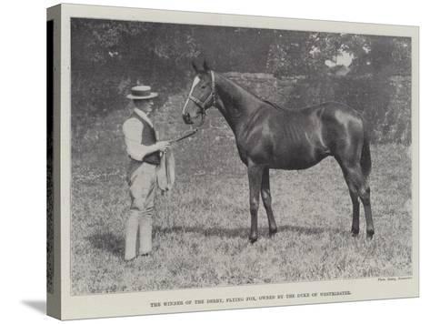 The Winner of the Derby, Flying Fox, Owned by the Duke of Westminster--Stretched Canvas Print