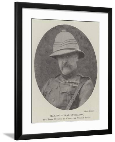 Major-General Lyttelton, the First Officer to Cross the Tugela River--Framed Art Print
