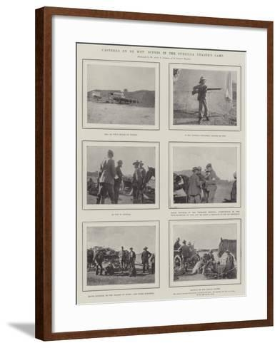 Captured by De Wet, Scenes in the Guerilla Leader's Camp--Framed Art Print