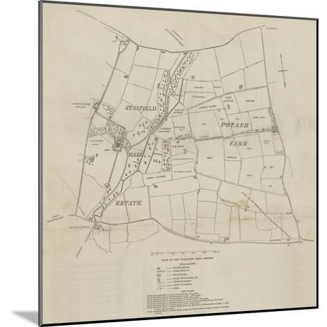 Plan of the Stanfield Hall Estate--Mounted Giclee Print