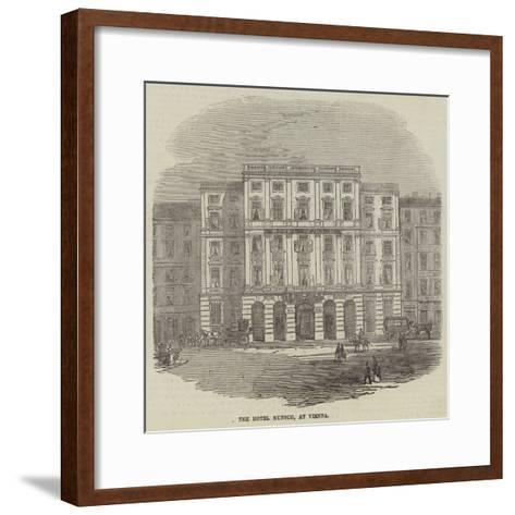The Hotel Munsch, at Vienna--Framed Art Print