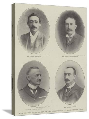 Four of the Principal Men of the Johannesburg National Reform Union--Stretched Canvas Print