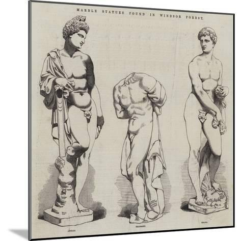 Marble Statues Found in Windsor Forest--Mounted Giclee Print