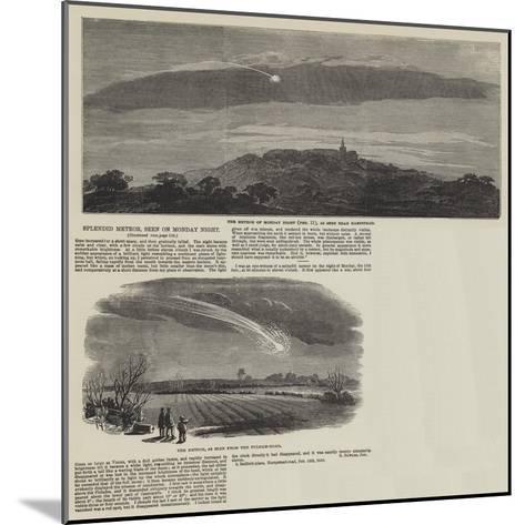 Splendid Meteor, Seen on Monday Night--Mounted Giclee Print