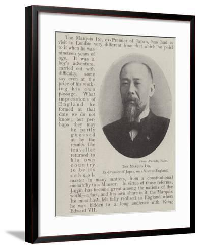 The Marquis Ito, Ex-Premier of Japan, on a Visit to England--Framed Art Print