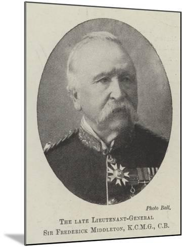 The Late Lieutenant-General Sir Frederick Middleton, Cb--Mounted Giclee Print