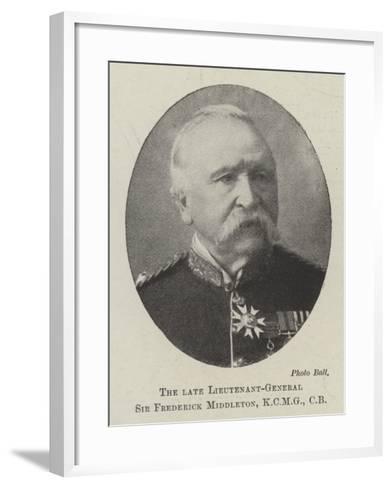 The Late Lieutenant-General Sir Frederick Middleton, Cb--Framed Art Print