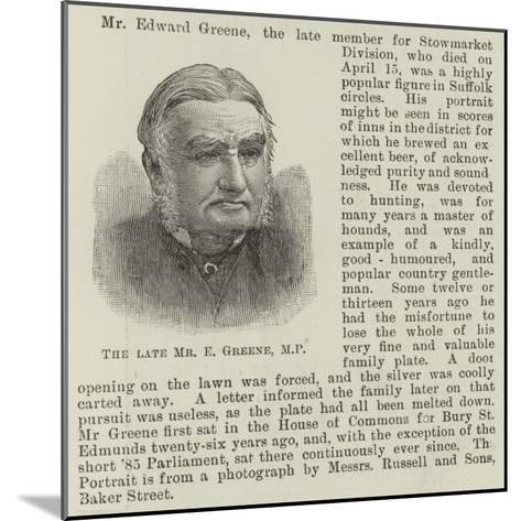 The Late Mr E Greene--Mounted Giclee Print