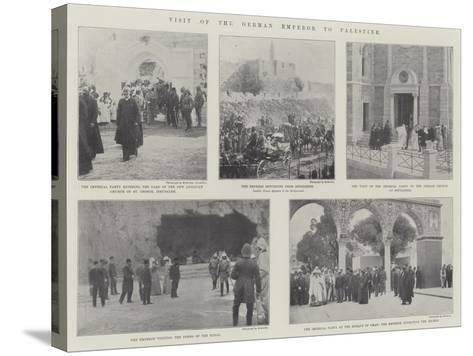 Visit of the German Emperor to Palestine--Stretched Canvas Print