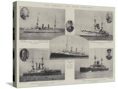 Our Admirals and their Flag-Ships--Stretched Canvas Print