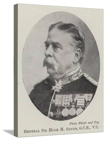 General Sir Hugh H Gough--Stretched Canvas Print