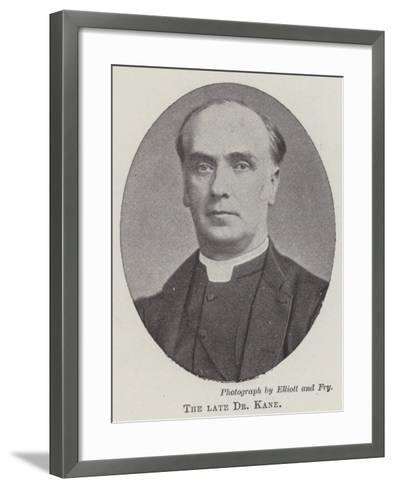 The Late Dr Kane--Framed Art Print